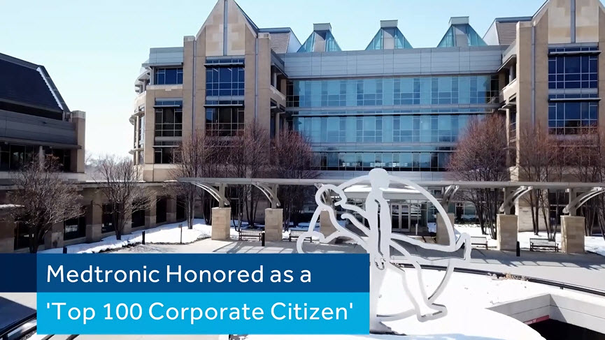 This will play a video - Medtronic Receives Top 100 Honor for Corporate Citizenship